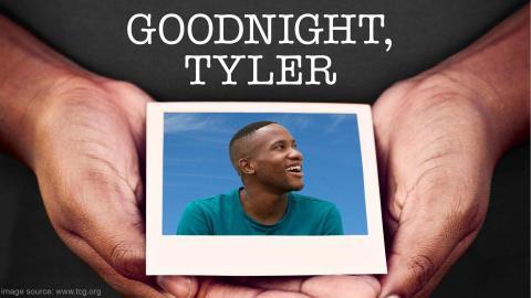 """""""Goodnight, Tyler"""""""
